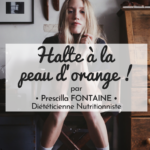 📌 La cellulite ou la guerre contre la peau d'orange !